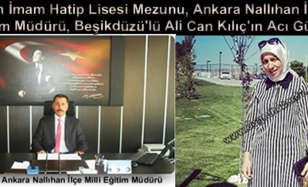 Müdür Alican Kılıç'ın eşi Hatice Kılıç (41), Vefat Etti